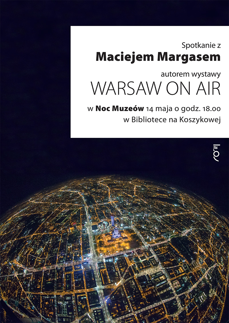 BPW-Margas-Plakat Grand Press Photo 2016 - Planeta Warszawa